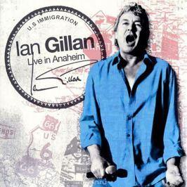 Иэн Гиллан Ian Gillan. Live In Anaheim / Gillan's Inn (2 CD)