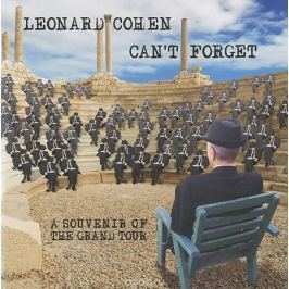 Леонард Коэн Leonard Cohen. Can't Forget. A Souvenir Of The Grand Tour