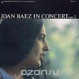 Джоан Баэз Joan Baez. In Concert Part 2