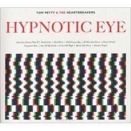 Tom Petty And The Heartbreakers Tom Petty and the Heartbreakers. Hypnotic Eye