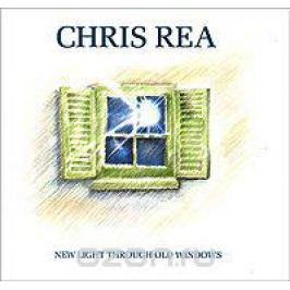 Крис Ри Chris Rea. New Light Through Old Windows