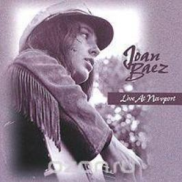 Джоан Баэз Joan Baez. Live At Newport