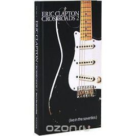 Эрик Клэптон Eric Clapton. Crossroads 2. Live In The Seventies (4 CD)