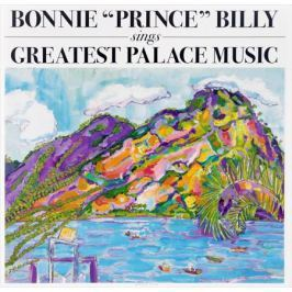 Уилл Олдхэм Bonnie Prince Billy. Sings Greatest Palace Music