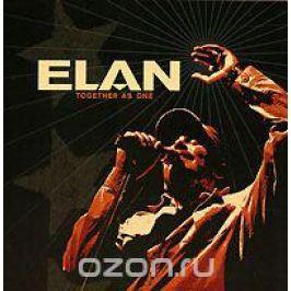 Elan Elan. Together As One