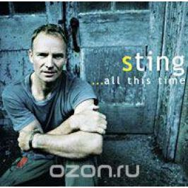 Стинг Sting. ...All This Time