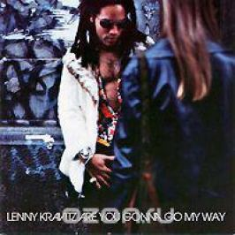 Ленни Кравиц Lenny Kravitz. Are You Gonna Go My Way