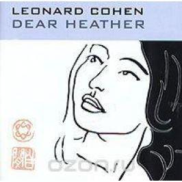 Леонард Коэн Leonard Cohen. Dear Heather