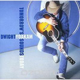 Дуайт Йокам Dwight Yoakam. Tomorrow's Sounds Today