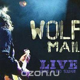 Вольф Мейл Wolf Mail. Live Blues In Red Square (ECD)