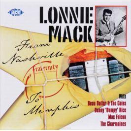 Лонни Мэк Lonnie Mack. From Nashville To Memphis