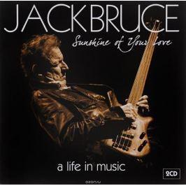 Джек Брюс Jack Bruce. Sunshine Of Your Love. A Life In Music (2 CD)