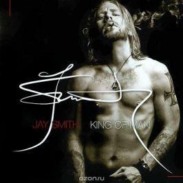 Джей Джон Кристофер Смит Jay Smith. King Of Man
