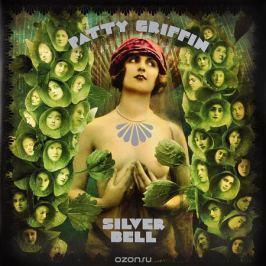 Пэтти Гриффин Patty Griffin. Silver Bell (2 LP)
