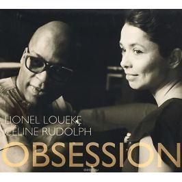 Селин Рудольф,Лайнел Лоеке Celine Rudolph & Lionel Loueke. Obsession Популярная музыка