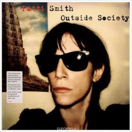 Патти Смит Patti Smith. Outside Society (2 LP)