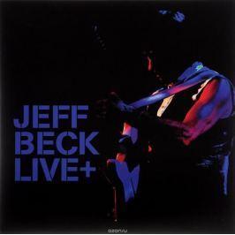 Джефф Бек Jeff Beck. Live + (2 LP)