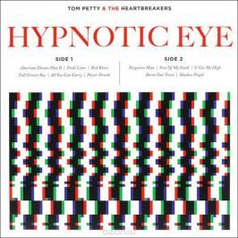 Tom Petty And The Heartbreakers Tom Pette And The Heartbreakers. Hypnotic Eye (LP)