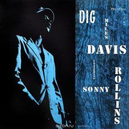 Майлз Дэвис,Сонни Роллинз,Джеки Маклин,Уолтер Бишоп Miles Davis Featuring Sonny Rollins. Dig (LP)