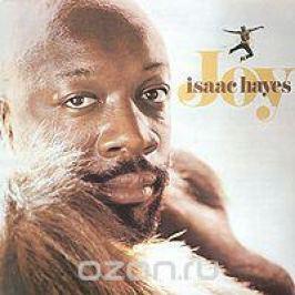 Айзек Хейс Isaac Hayes. Joy