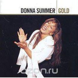 Донна Саммер,Барбра Стрейзанд Donna Summer. Gold (2 CD)