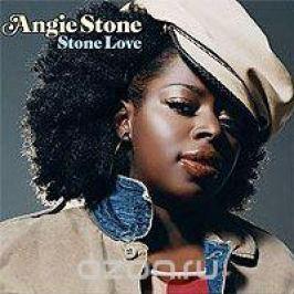 Энджи Стоун Angie Stone. Stone Love