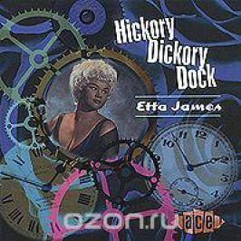 Этта Джеймс Etta James. Hickory Dickory Dock