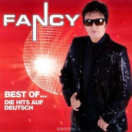 Фэнси Fancy. Best Of...Die Hits Auf Deutsch