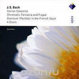 Scott Ross. Bach. Italian Concerto / Chromatic Fantasia & Fugue / Partita / 4 Duets