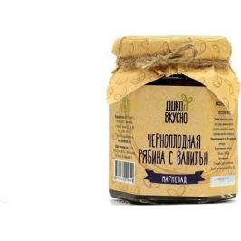 Дико Вкусно Ягодный мармелад черноплодная рябина с ванилью содержание ягоды 60%, 200 г