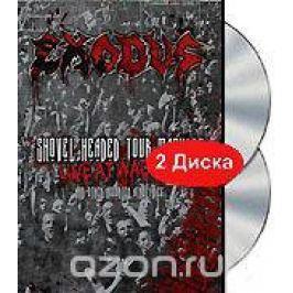 Exodus: Shovel Headed Tour Machine. Live At Wacken & Other Assorted Atrocities (2 DVD) Концерты