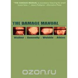 The Damage Manual Зарубежный рок. Рок-н-ролл