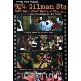 924 Gilman Street: Let's Talk About Tact And Timing…