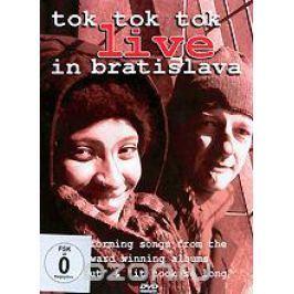 Tok Tok Tok: Live In Bratislava
