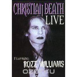 Christian Death: Live Концерты