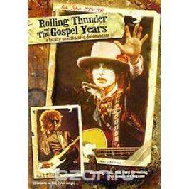 Bob Dylan: Rolling Thunder and The Gospel Years Документальный кинематограф