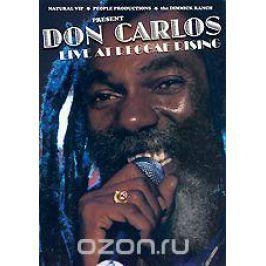 Don Carlos: Live At The Reggae Rising
