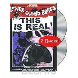 Lower Class Brats: This Is Real! (DVD + CD)