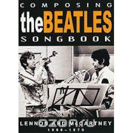 The Beatles: Composing Songbook 1966-1970