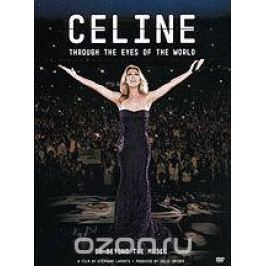 Celine Dion: Through The Eyes Of The World