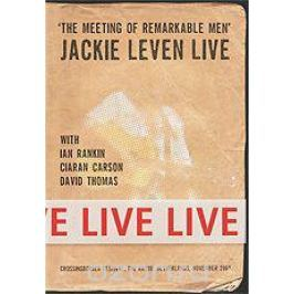 The Meeting Of Remarkable Men: Jackie Leven Live Концерты