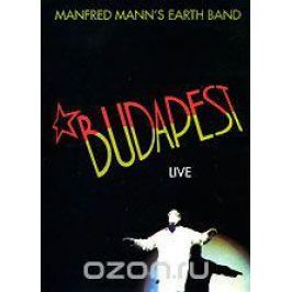 Manfred Mann's Earth Band: Budapest Live