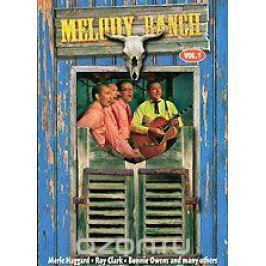 Various Artists: Melody Ranch Vol. 1