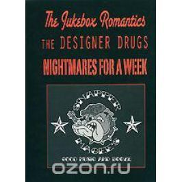 The Jukebox Romantics, The Designer Drugs, Nightmares For A Week: Snapper Magee's