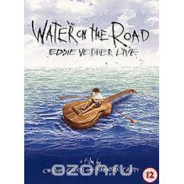 Water On The Road: Eddie Vedder Live