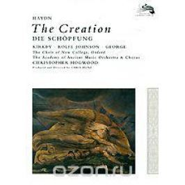 Haydn, Christopher Hogwood: The Creation - Die Schopfung