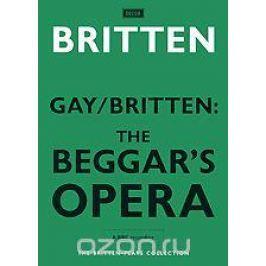 Gay, Benjamin Britten: The Beggar's Opera