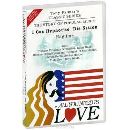Tony Palmer: All You Need Is Love. Vol. 2: I Can Hypnotise 'Dis Nation - Ragtime (2 DVD)
