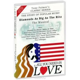 Tony Palmer: All You Need Is Love. Vol. 7: Diamonds As Big As The Ritz - The Musical (2 DVD)