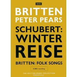 The Britten-Pears Collection: Schubert - Winterreise / Britten - Folk Songs